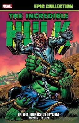 Incredible Hulk Epic Collection: In The Hands Of Hydra by Stan Lee