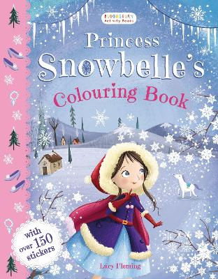 Princess Snowbelle's Colouring Book by Lucy Fleming