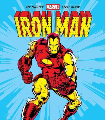Iron Man: My Mighty Marvel First Book book