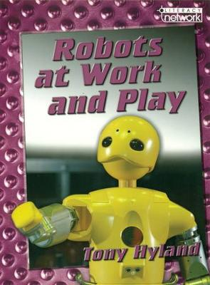 Robots at Play Topic Book by Tony Hyland
