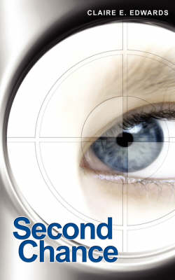 Second Chance by Claire E. Edwards