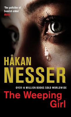 The The Weeping Girl by Hakan Nesser