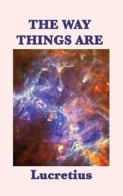 The Way Things Are by Lucretius