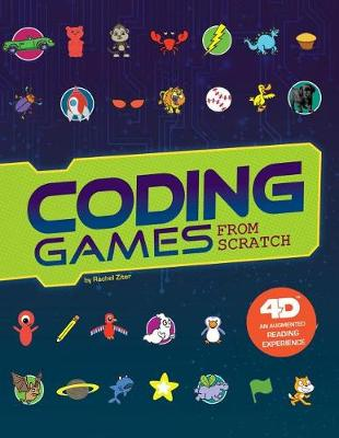 Coding Games from Scratch by Rachel Ziter