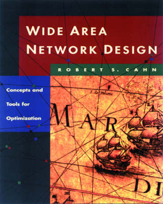 Wide Area Network Design by Robert Cahn