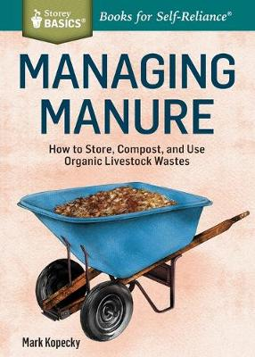 Managing Manure by Mark Kopecky