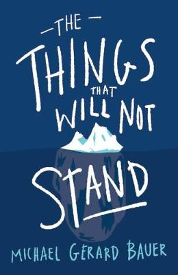The Things That Will Not Stand book