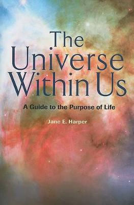 The Universe Within Us by Jane E Harper