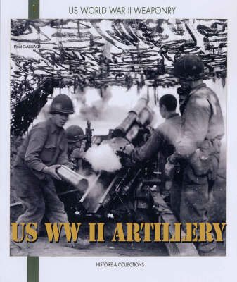 Us WWII Artillery book