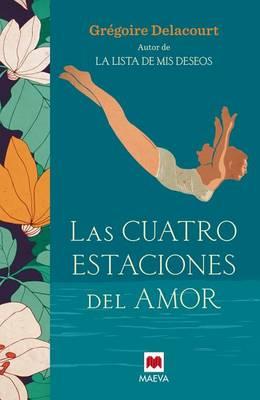 Cuatro Estaciones del Amor by Gregoire Delacourt