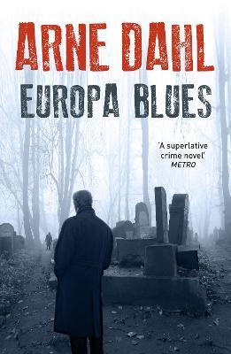 Europa Blues by Arne Dahl