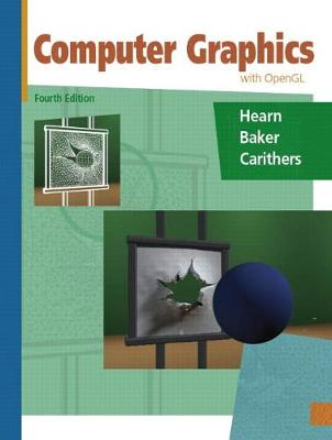 Computer Graphics with Open GL by Donald D. Hearn