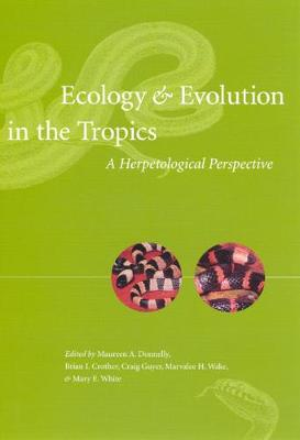 Ecology and Evolution in the Tropics by Maureen Donnelly