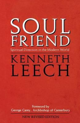 Soul Friend by Kenneth Leech