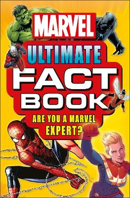 Marvel Ultimate Fact Book: Become a Marvel Expert! by Melanie Scott