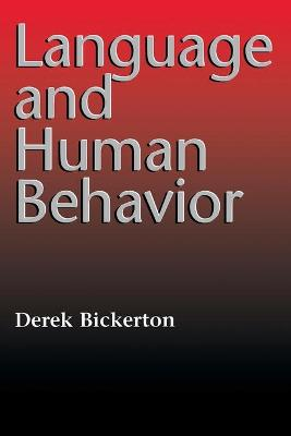 Language and Human Behavior by Derek Bickerton