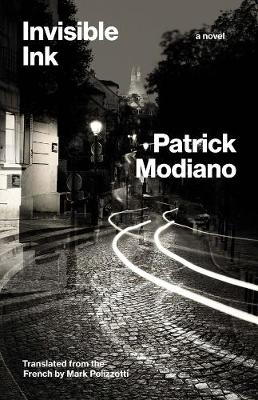 Invisible Ink: A Novel by Patrick Modiano