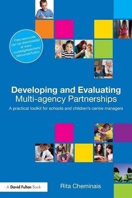 Developing and Evaluating Multi-Agency Partnerships book