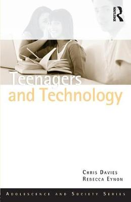 Teenagers and Technology by Chris Davies