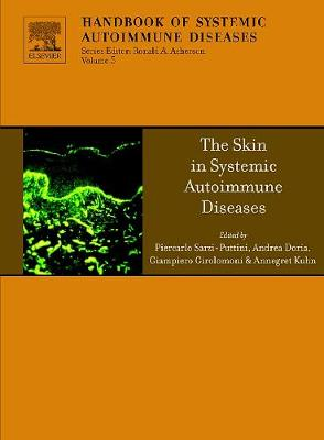 The Skin in Systemic Autoimmune Diseases  Volume 5 by Annegret Kuhn
