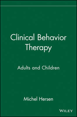 Clinical Behavior Therapy by Michel Hersen