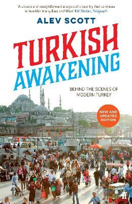 Turkish Awakening by Alev Scott