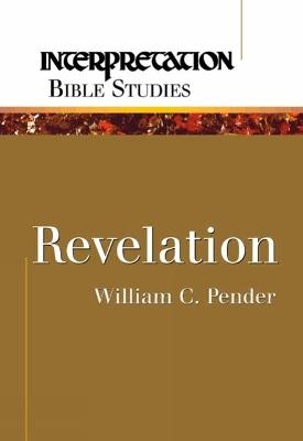 Revelation by William C. Pender