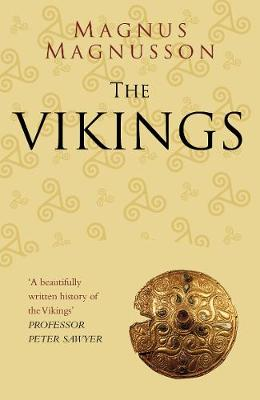 The Vikings Classic Histories Series by Magnus Magnusson