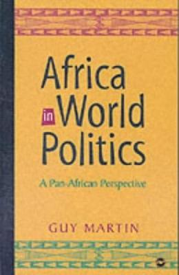 Africa In World Politics by Guy Martin
