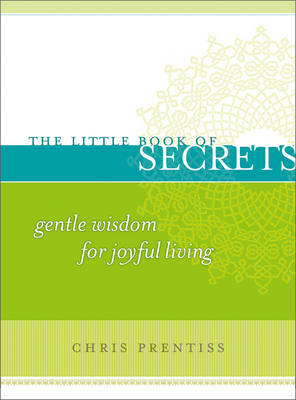 Little Book of Secrets by Chris Prentiss