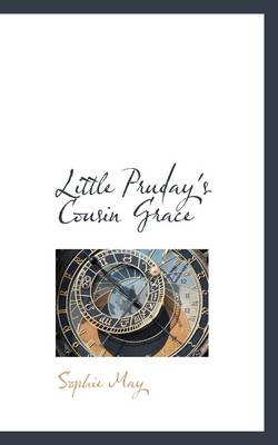 Little Pruday's Cousin Grace by Sophie May