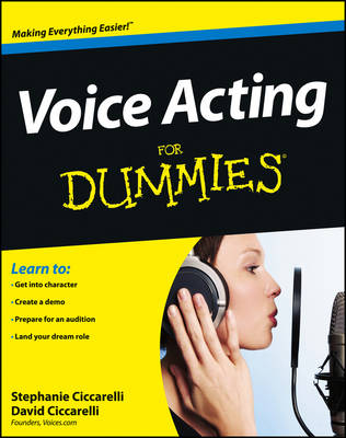 Voice Acting for Dummies by David Ciccarelli