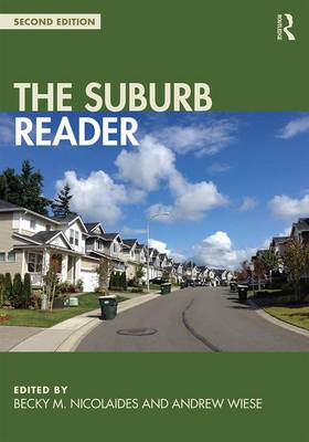 The Suburb Reader by Becky Nicolaides