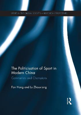 Politicisation of Sport in Modern China book
