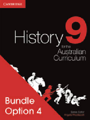 History for the Australian Curriculum Year 9 Bundle 4 by Angela Woollacott