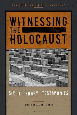 Witnessing the Holocaust by Professor Emerita Judith M. Hughes