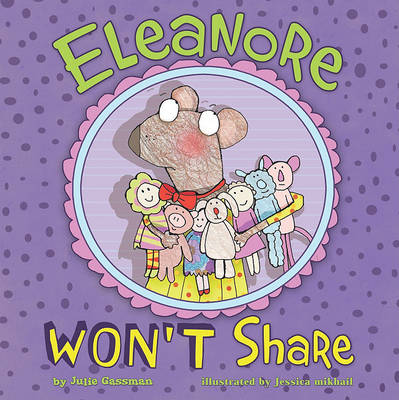Eleanore Won't Share by Julie Gassman