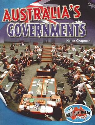 Social Systems and Structures Upper: Australia's Government by Helen Chapman