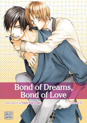 Bond of Dreams, Bond of Love, Vol. 2 by Yaya Sakuragi