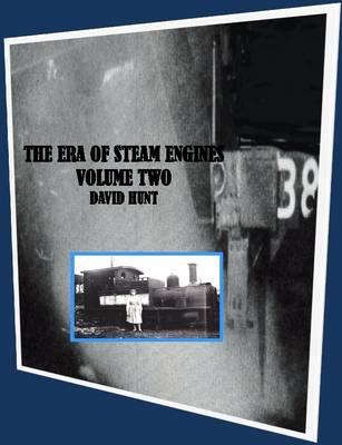 Era of Steam Vol 2 by David Hunt