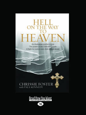 Hell on the Way to Heaven by Chrissie Foster