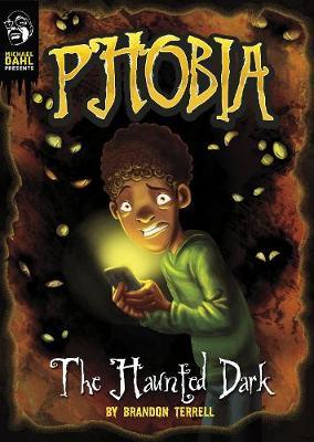 The Haunted Dark: A Tale of Terror book