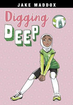 Digging Deep by Jake Maddox