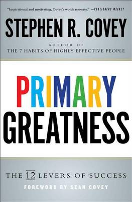 Primary Greatness by Dr Stephen R Covey