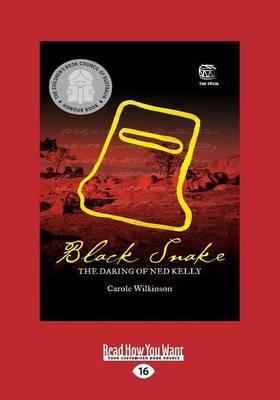 Black Snake by Carole Wilkinson