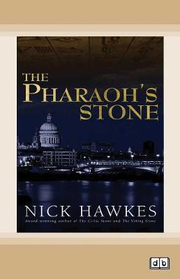 The Pharaoh's Stone by Nick Hawkes