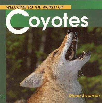 Welcome Coyotes (Wonderful Wor book