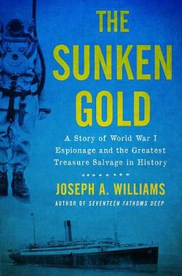 The Sunken Gold by Joseph A Williams