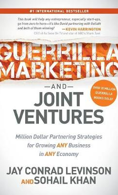 Guerrilla Marketing and Joint Ventures by Jay Conrad Levinson