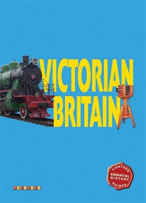 Essential History Guides: Victorian Britain by John Guy